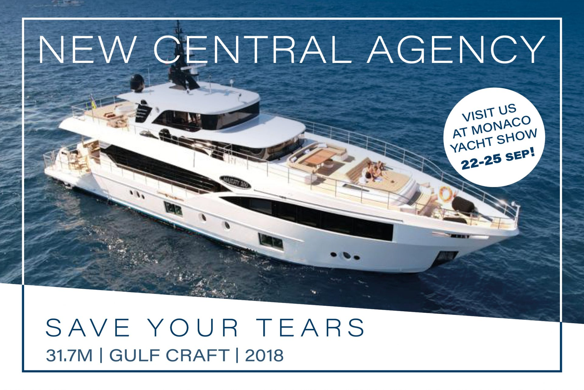 Save Your Tears at Monaco Yacht Show